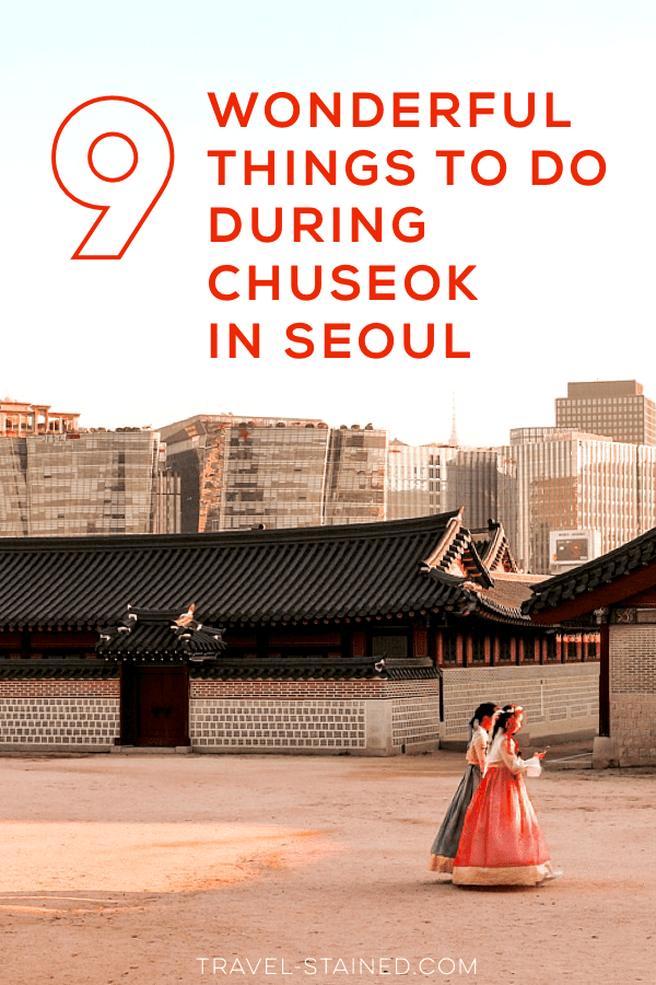 Chuseok or Korea's mid-autumn festival is one of the best times to stay in Seoul. Learn what you can do during Chuseok in Seoul, if you're staying in the city.