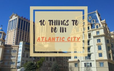 10 things to do in Atlantic City