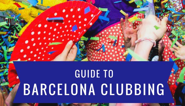 Guide to Barcelona Clubbing | Nightlife | Spain | EDM | Nightclub | Ibiza | Elrow | Sonar | Festival
