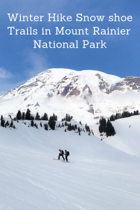 Winter Hike at Mount Rainier National Park.  Snow shoes trails with children at Mount Rainier.  Paradise at Henry M Jackson Visitor Center.
