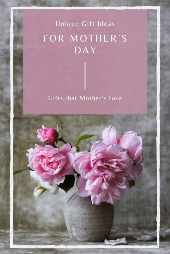Unique Gift ideas for gifts to Mom on this Mother's Day. Gifts that every mother loves