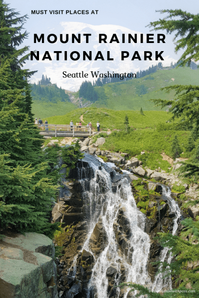 Must Visit Places at Mount Rainier National Park with family and children