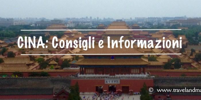 Cina: consigli e informazioni per la sopravvivenza
