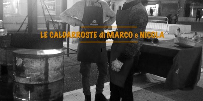 Ritorno alle tradizioni: le caldarroste di Marco e Nicola a Montebelluna