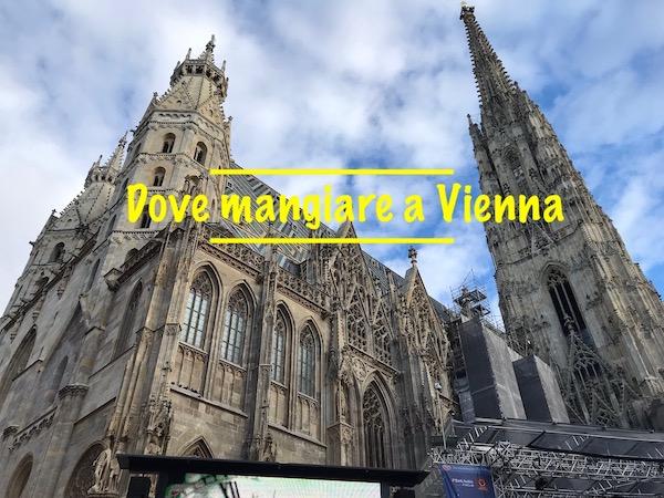 Dove mangiare a Vienna: 5 posti da provare