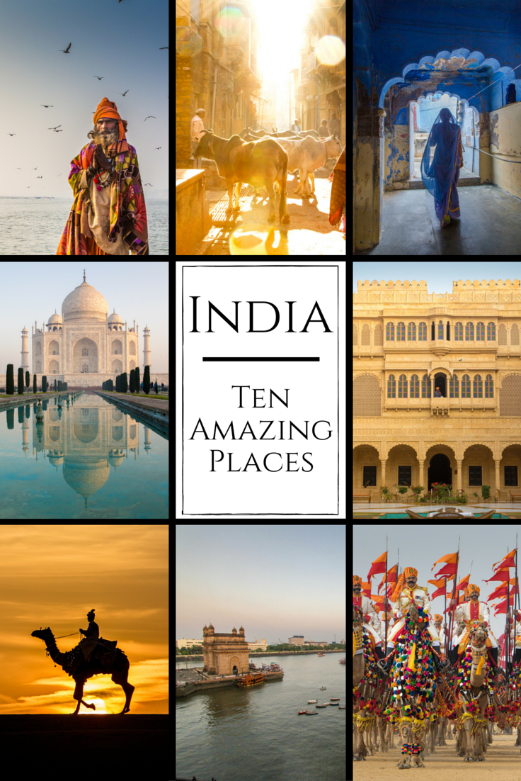 Ten Incredible Places to Visit in India  Travel Babbo
