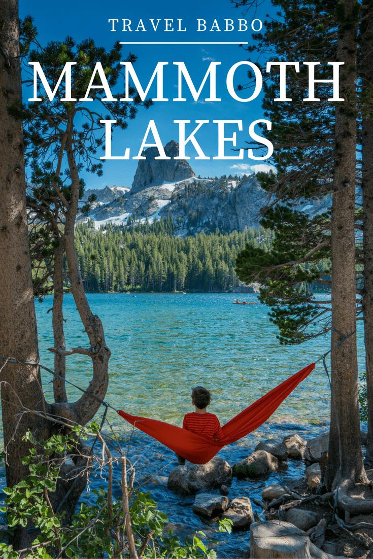 Mammoth Lakes California Three Days of Adventure