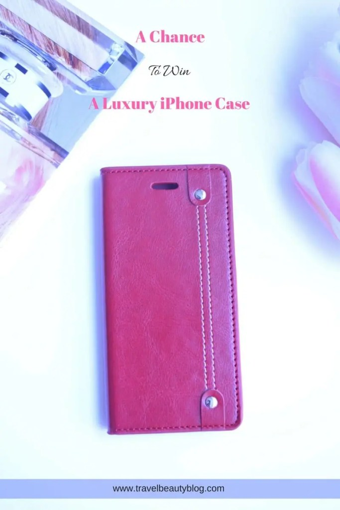 Win An iPhone Case | A Chance To Win A Luxury iPhone Case | iphone case | iphone leather case | iphone 6/6s leather case | iphone 6/6s case | iPhone Leather Wallet CAse | Leather Wallet Case for iphone 6/6s | Giveaway | Phone case giveaway | Travel Beauty Blog