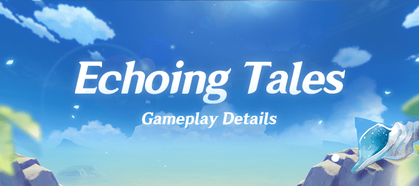 Echoing Tales Gameplay Details