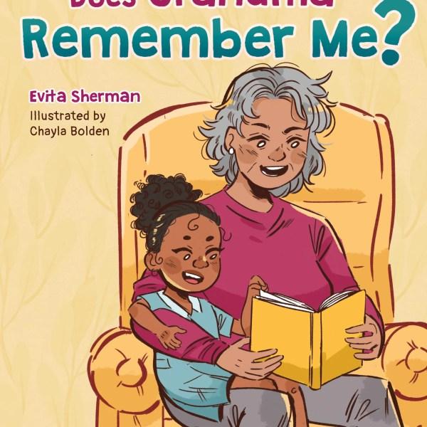 Does Grandma Remember Me?