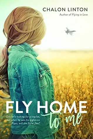 Fly Home To Me – Book Spotlight + Giveaway!