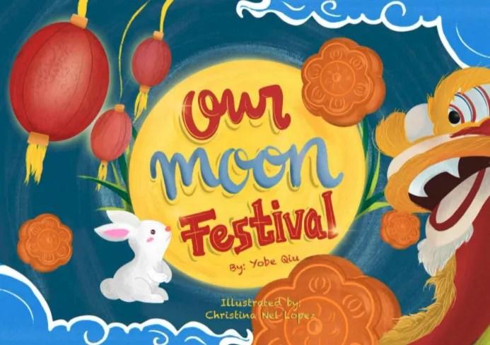 Our Moon Festival