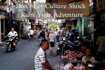 Don't Let Culture Shock Ruin Your Adventure