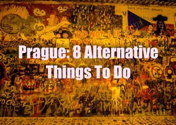 Prague: 8 Alternative Things to Do in the Czech Capital