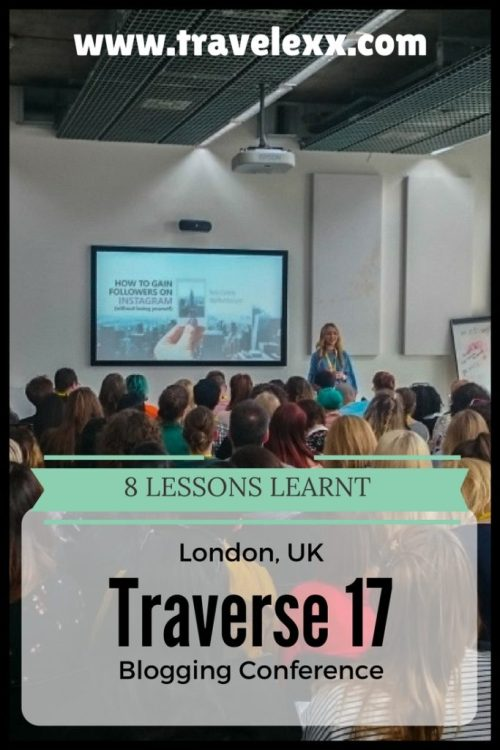 April saw the return of Traverse – an annual blogging conference bringing together influencers, industry insiders and key speakers from all over the world Traverse 17 proved to be extremely valuable and here is a selection of things I took away from the event.