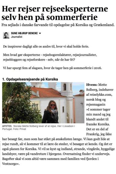 Interviewed in the Danish daily newspaper Politiken about where I travel in my own holiday