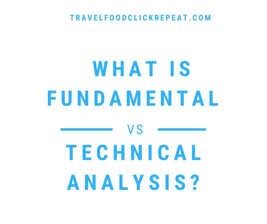 What is Fundamental vs. Technical Analysis?