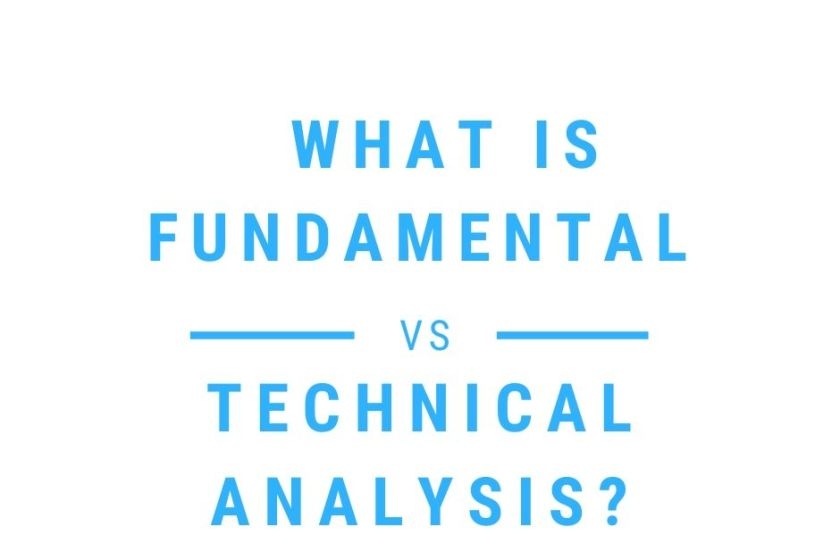 What is Fundamental vs Technical Analysis