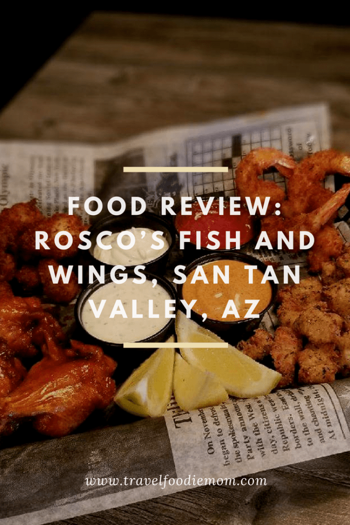 Food Review: Rosco's Fish and Wings, San Tan Valley, AZ
