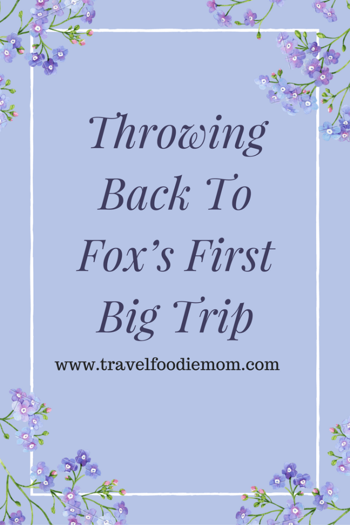 Throwing Back To Fox's First Big Trip