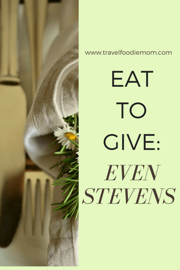 Eat to Give: Even Stevens