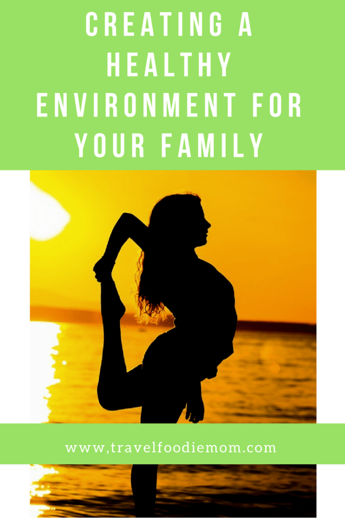Creating a Healthy Environment for Your Family