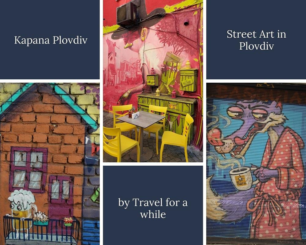 Street Art examples for Kapana neighborhood in Plovdiv