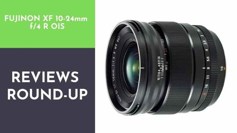 fujinon xf10-24mmf4 r ois review