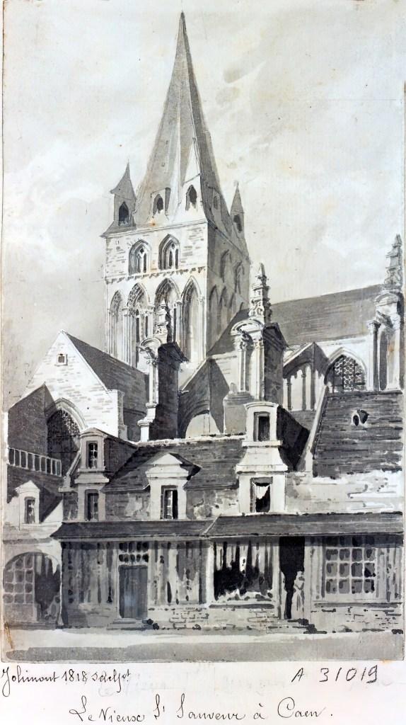 1818 - de Jolimont - The old Saint-Sauveur at Caen