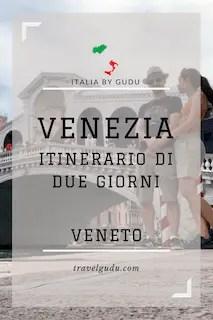 itinerario di due giorni Venezia