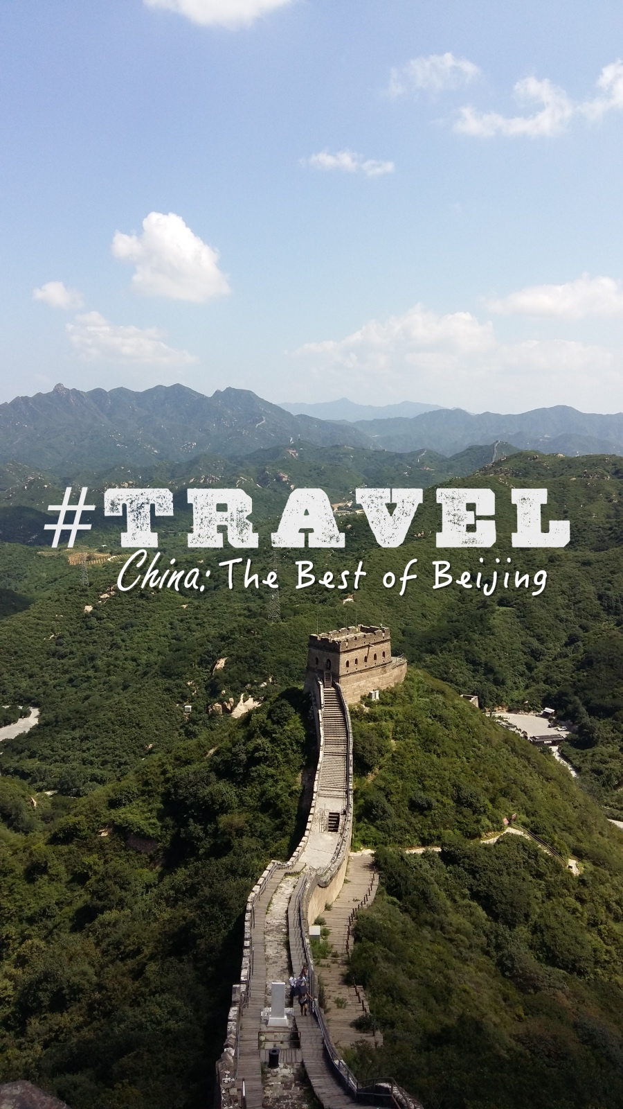 #TRAVEL China: The Best of Beijing