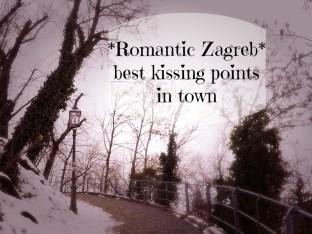 Romantic Zagreb - best kissing spots in town