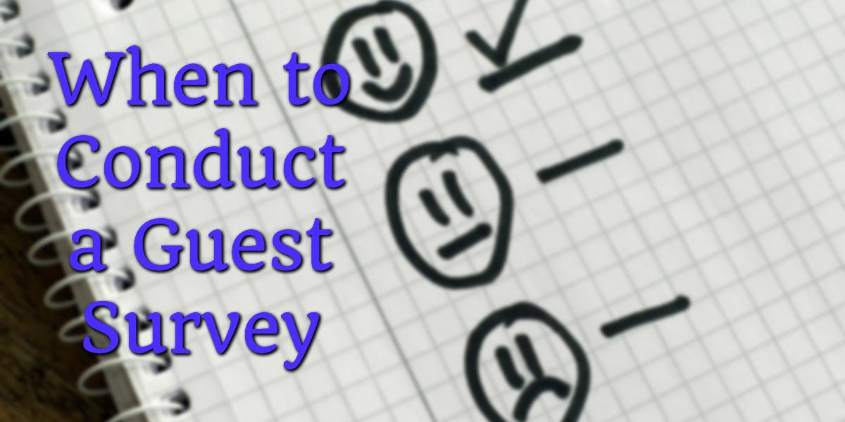 Conduct guest survey