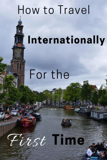 Want to see the world but don't know where to start? We have you covered with all the details you need to know before setting of on your first international trip.