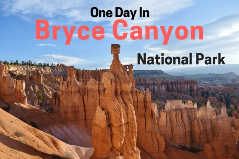 One Day in Bryce Canyon National Park.