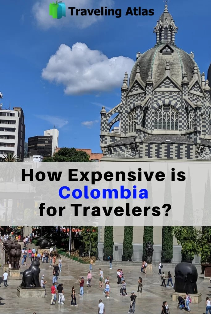How Expensive is Colombia for Travelers