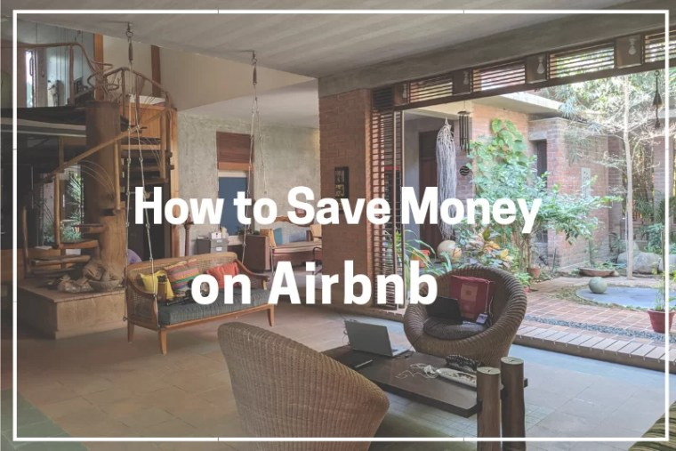 Save Money on Airbnb