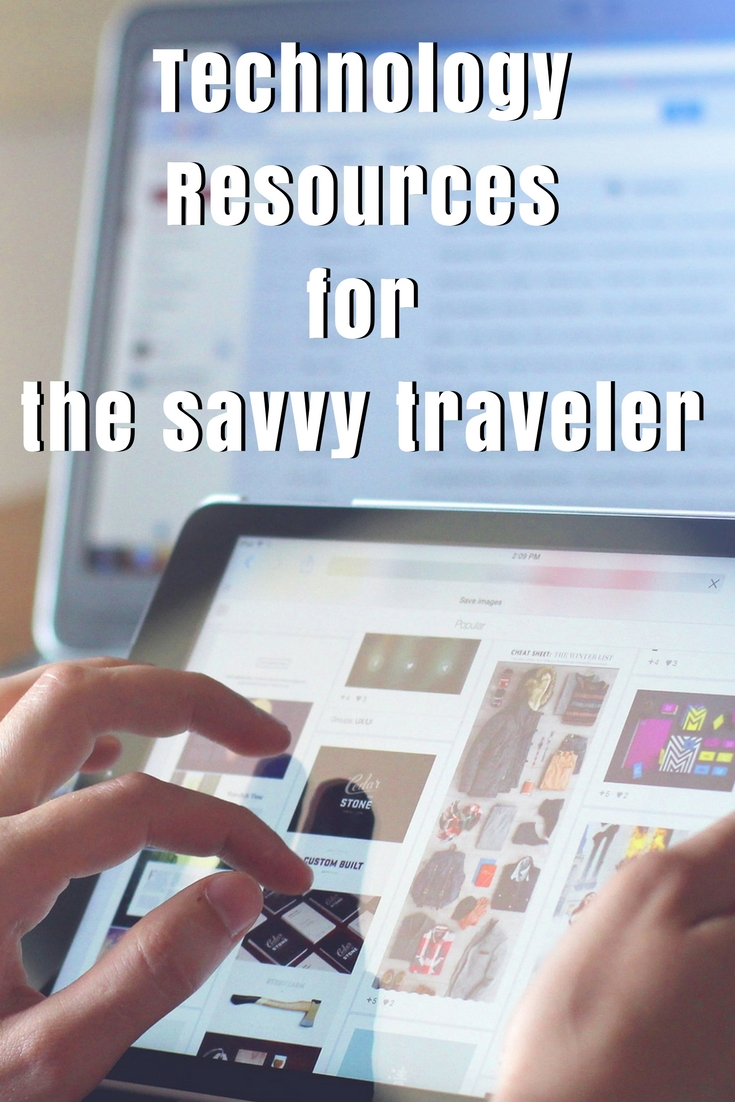 Technology Resources for the savvy traveler