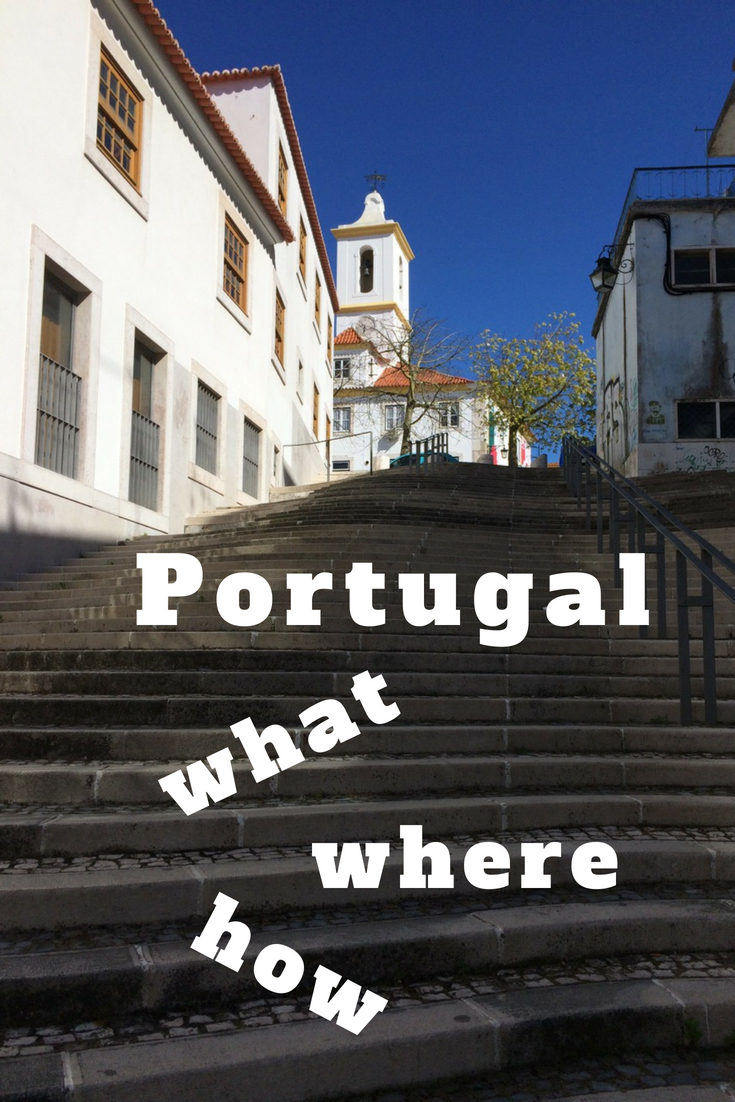 Portugal: what, where, how