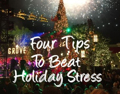 Four Tips to Beat Holiday Stress!
