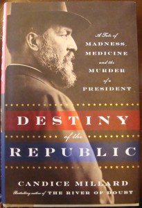 Candice Millard signed best seller Destiny of the Republic President James Garfield Chester Arthur