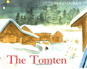 The Tomten by Astrid Lindgren books about tomtens Swedish childrens book