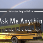 Ask me Anything: Volunteer in Belize