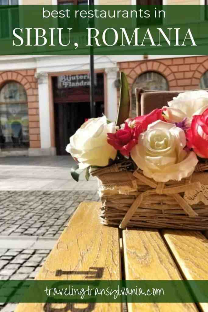 Pinterest graphic:  Flowers on table with text: Where to eat in Sibiu, Romania