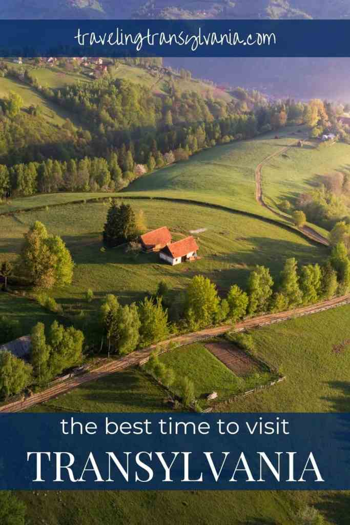 The best time to visit Transylvania with a photo showing the countryside in summer with green trees and grass.