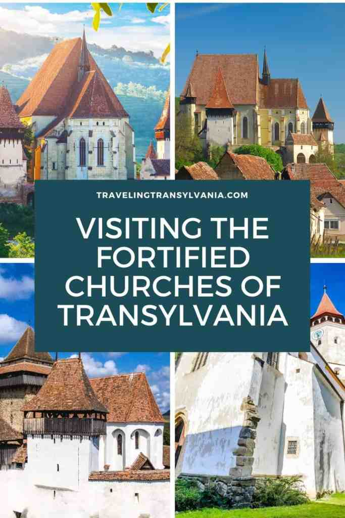 Pinterest graphic - 4 images with text 'Visiting the Fortified Churches of Transylvania'