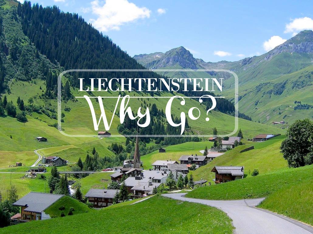 Why Go to Liechtenstein?