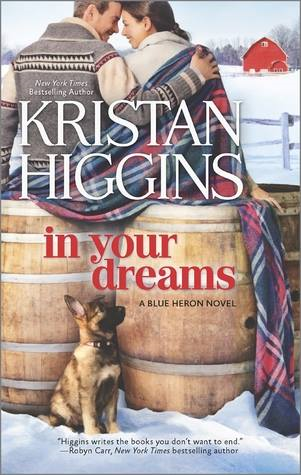 In Your Dreams by Kristan Higgins #TravelingWithT #romance #blueheronseries
