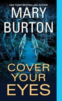 Cover Your Eyes by Mary Burton