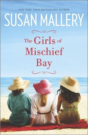 the girls of mischief bay by susan mallery